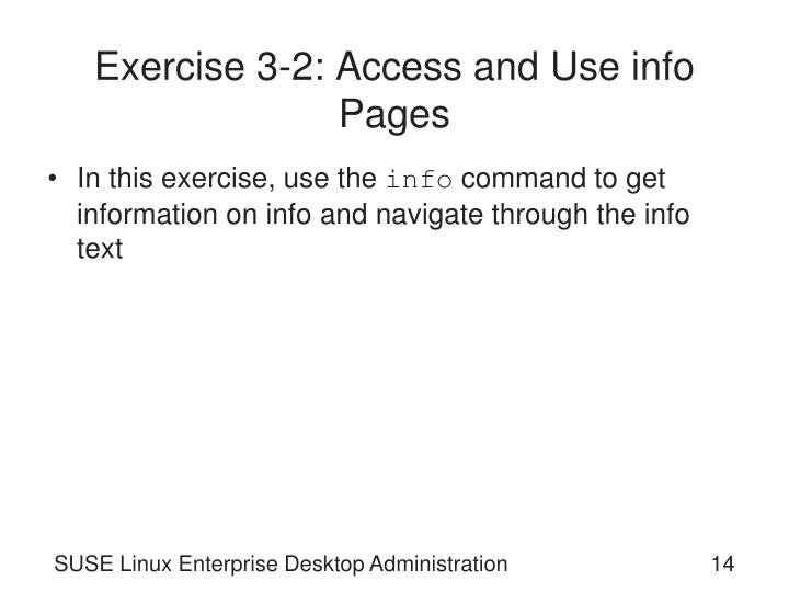 Exercise 3-2: Access and Use info Pages