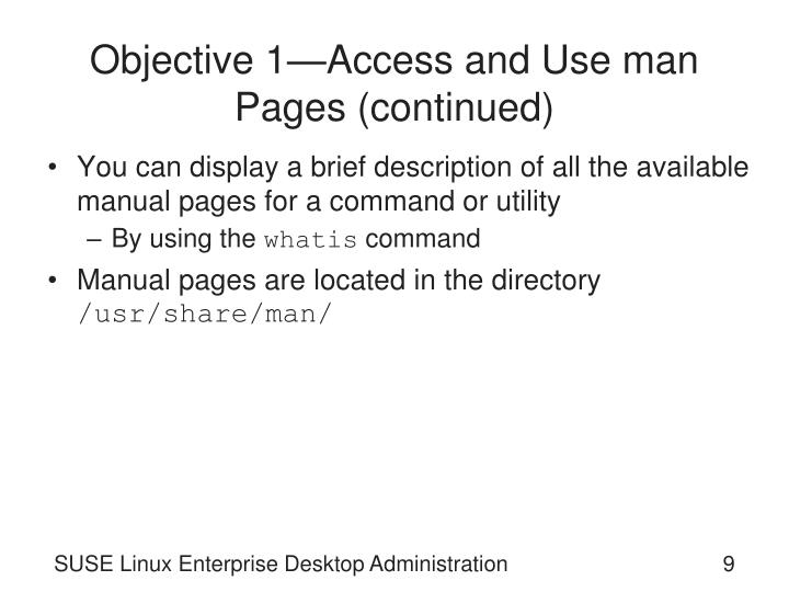 Objective 1—Access and Use man Pages (continued)