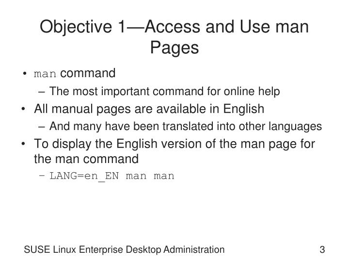 Objective 1 access and use man pages