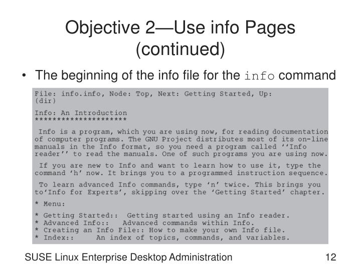 Objective 2—Use info Pages (continued)