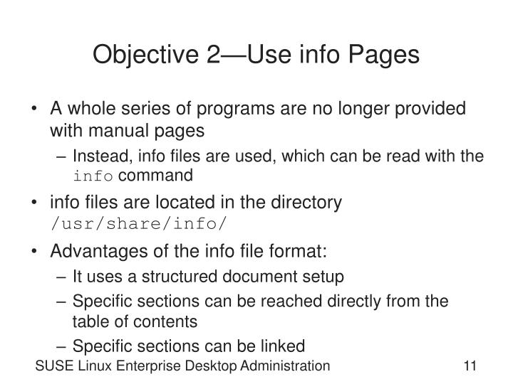 Objective 2—Use info Pages