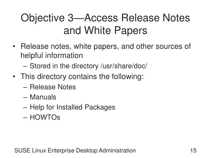 Objective 3—Access Release Notes and White Papers