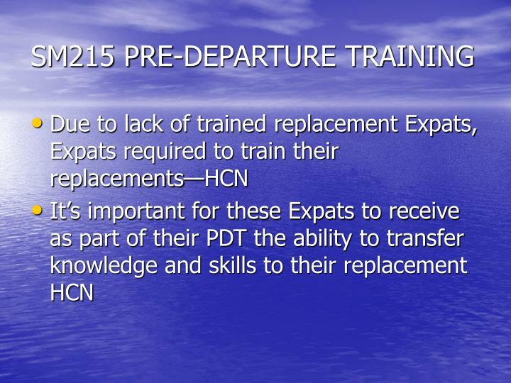 SM215 PRE-DEPARTURE TRAINING