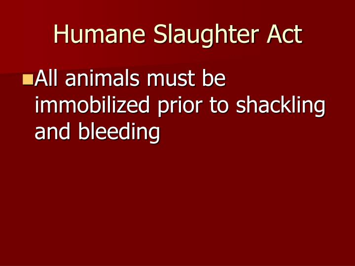 Humane Slaughter Act