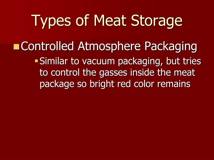 Types of Meat Storage