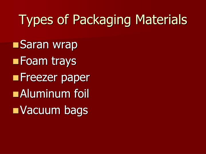 Types of Packaging Materials