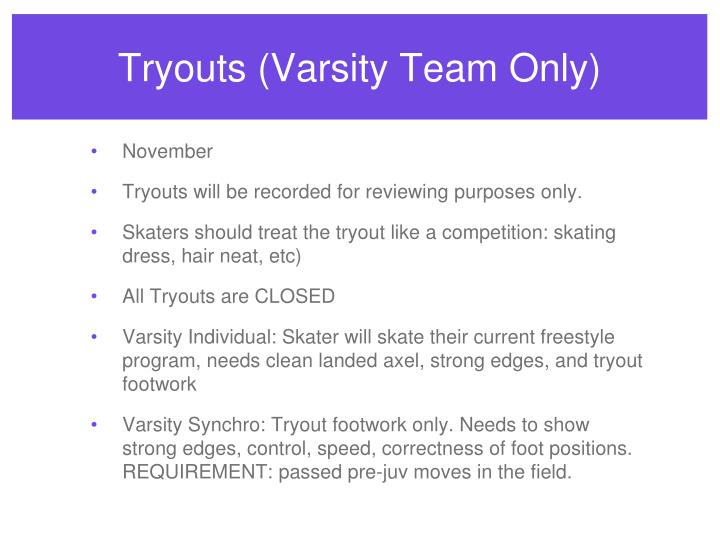 Tryouts (Varsity Team Only)