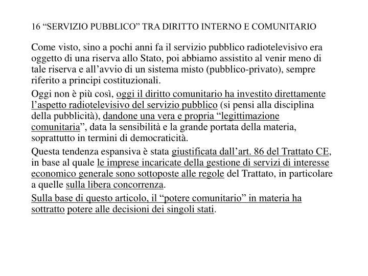 """16 """"SERVIZIO PUBBLICO"""" TRA DIRITTO INTERNO E COMUNITARIO"""