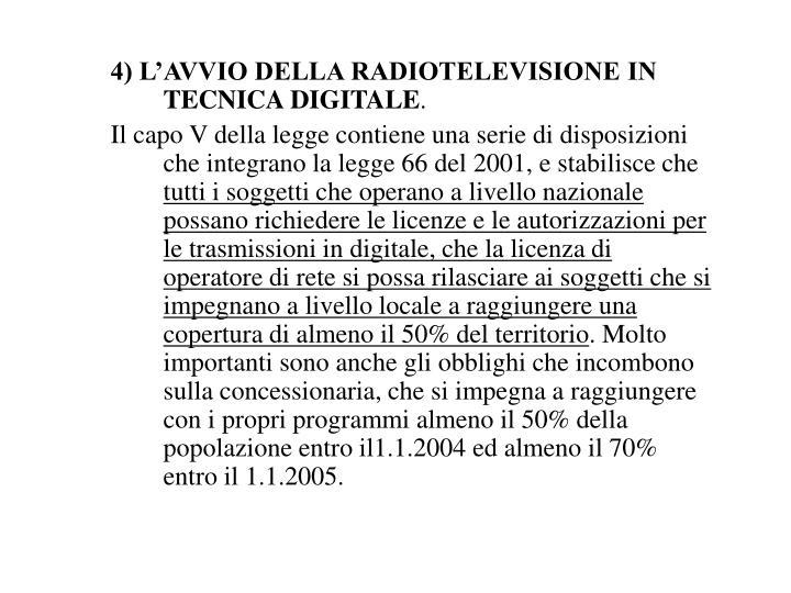 4) L'AVVIO DELLA RADIOTELEVISIONE IN TECNICA DIGITALE