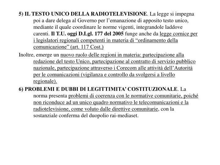 5) IL TESTO UNICO DELLA RADIOTELEVISIONE