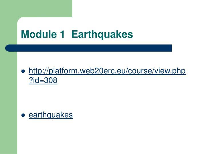 Module 1  Earthquakes