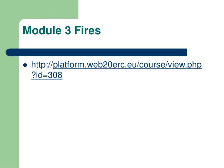 Module 3 Fires