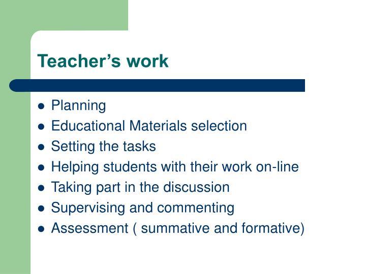 Teacher's work