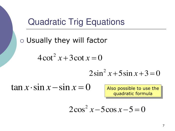 Quadratic Trig Equations