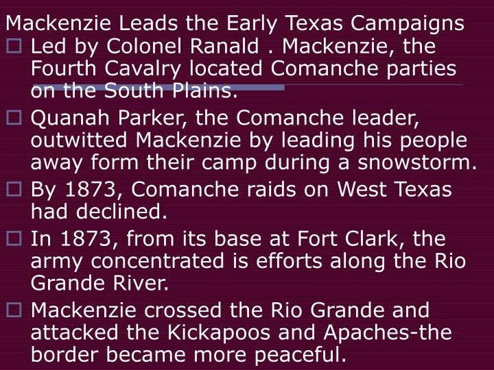 Mackenzie Leads the Early Texas Campaigns