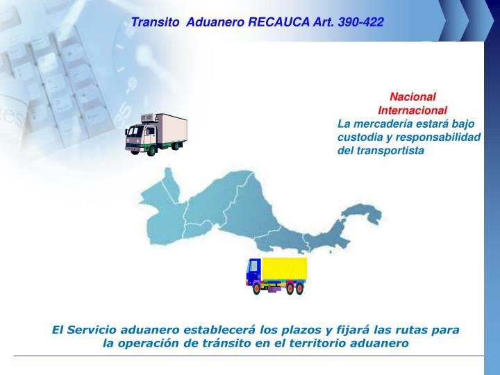 Transito  Aduanero RECAUCA Art. 390-422