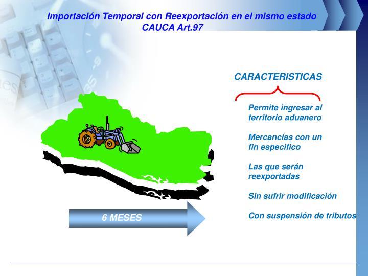 Importación Temporal con Reexportación en el mismo estado