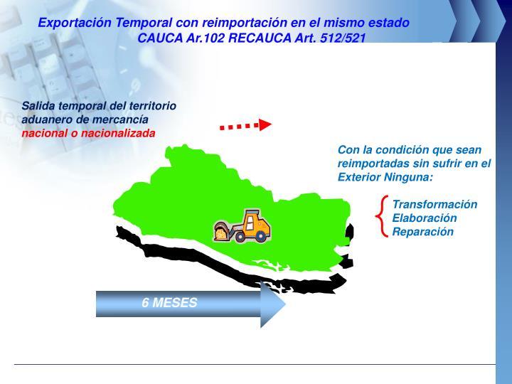 Exportación Temporal con reimportación en el mismo estado