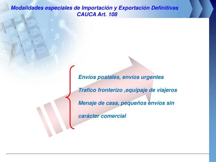 Modalidades especiales de Importación y Exportación Definitivas