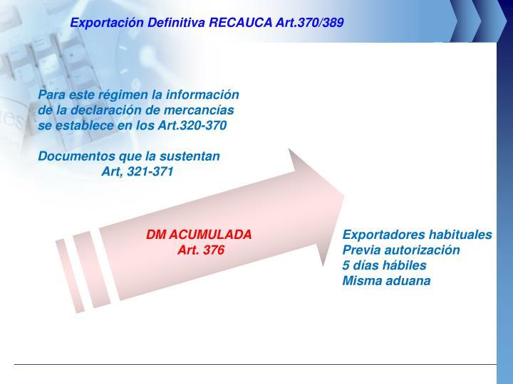 Exportación Definitiva RECAUCA Art.370/389
