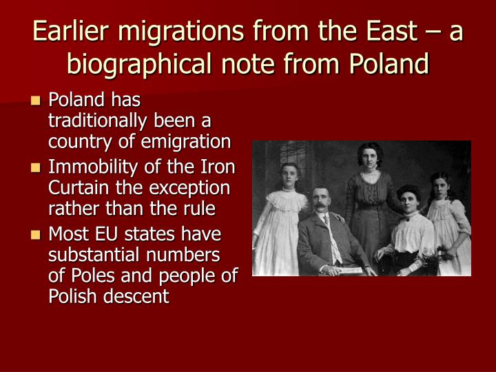 Earlier migrations from the East – a biographical note from Poland