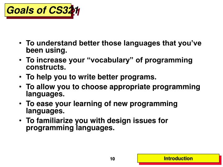 Goals of CS321