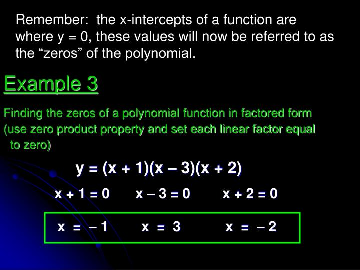Finding the zeros of a polynomial function in factored form