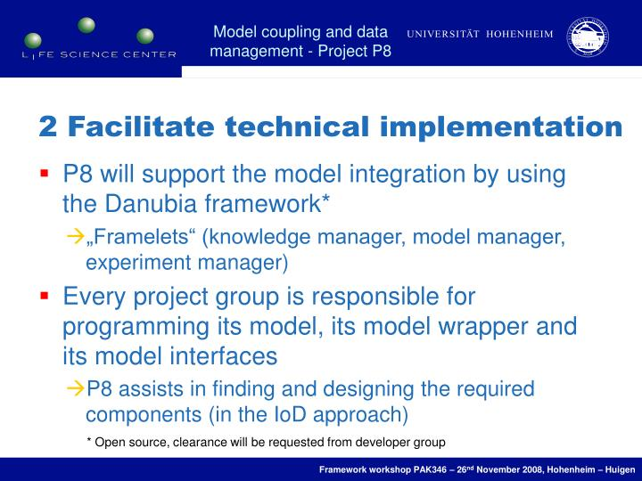 2 Facilitate technical implementation