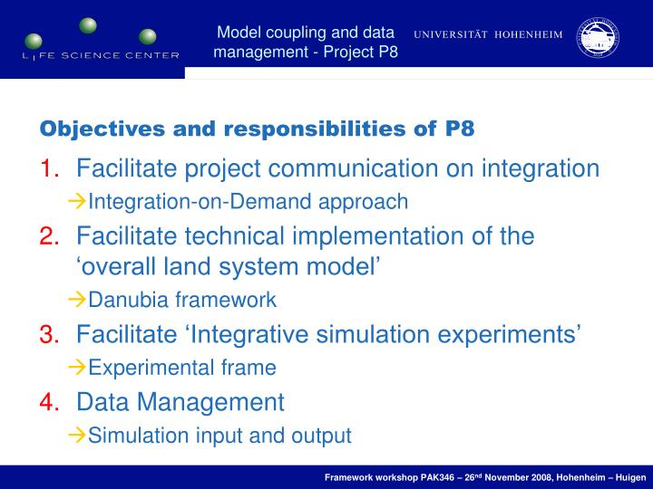 Objectives and responsibilities of P8