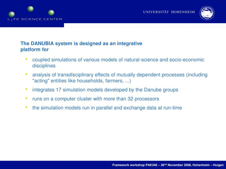 The DANUBIA system is designed as an integrative