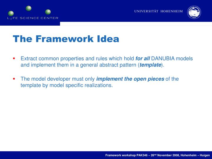 The Framework Idea