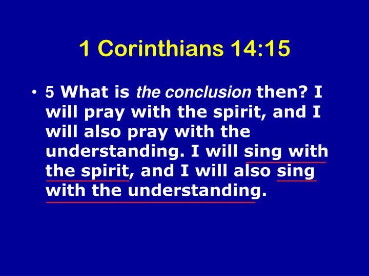 1 Corinthians 14:15