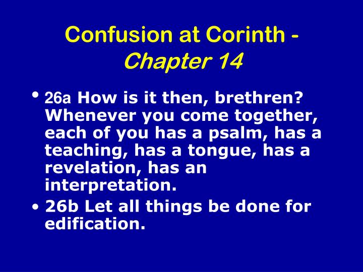Confusion at corinth chapter 14