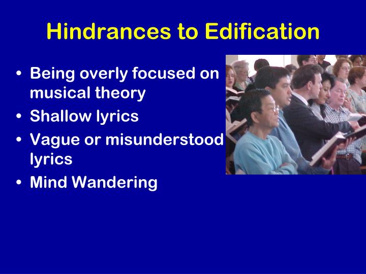 Hindrances to Edification