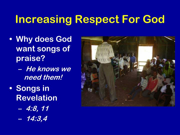 Increasing Respect For God