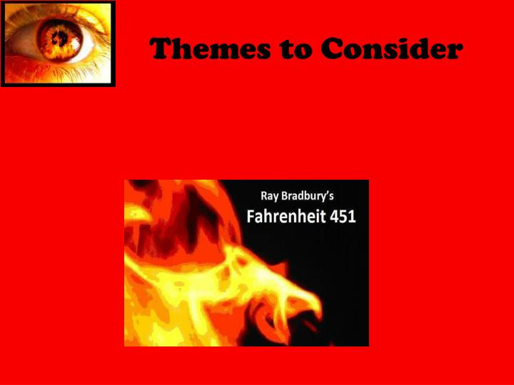 Themes to Consider