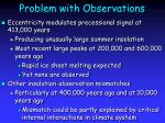 problem with observations
