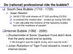 do rational professional ride the bubble