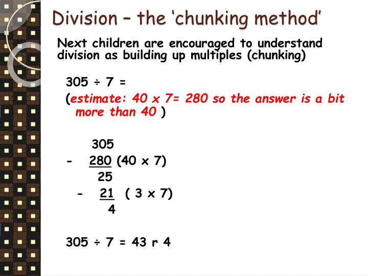 Division – the 'chunking method'