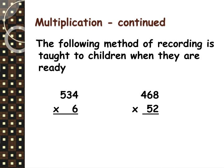 Multiplication - continued
