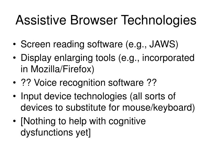 Assistive Browser Technologies