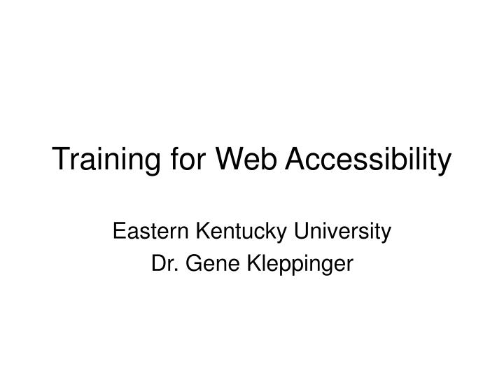 Training for web accessibility