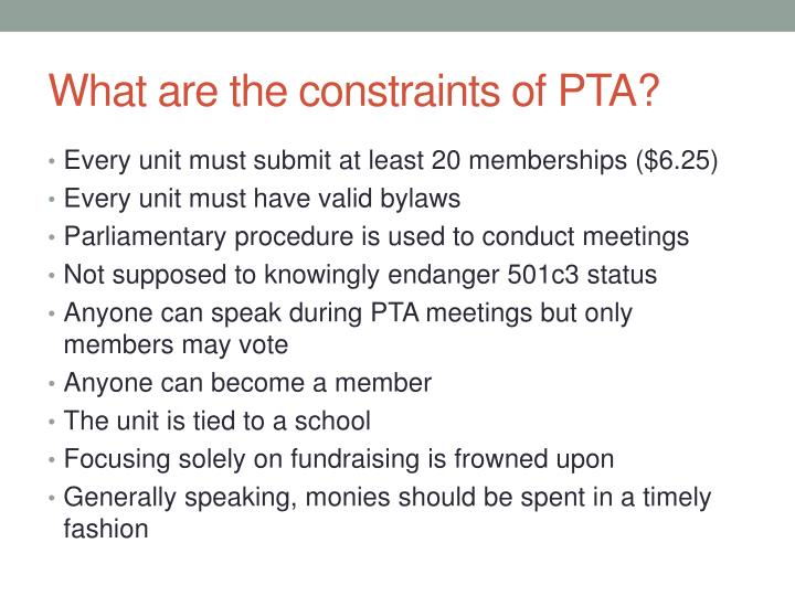 What are the constraints of PTA?