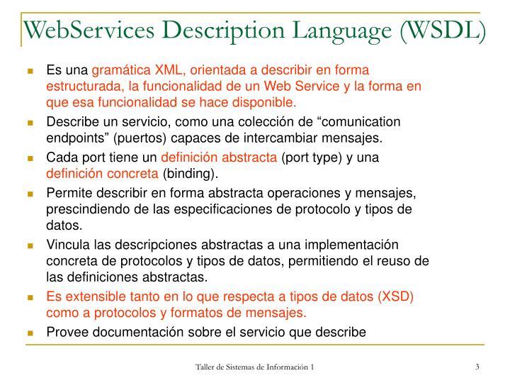 WebServices Description Language (WSDL)