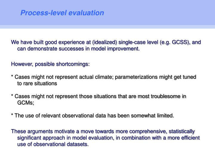 Process-level evaluation