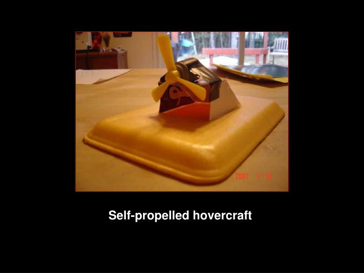 Self-propelled hovercraft