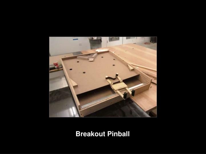 Breakout Pinball