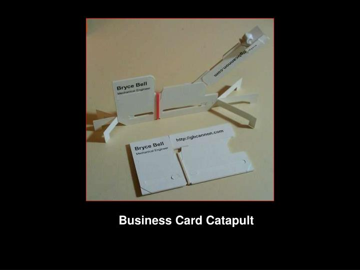 Business Card Catapult
