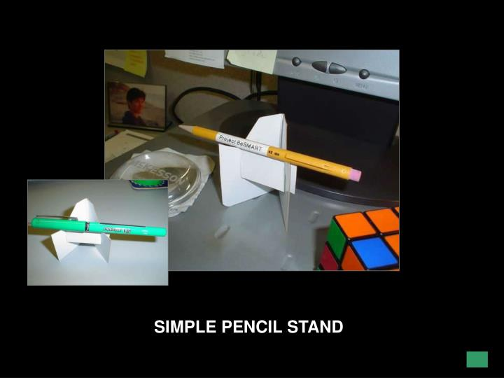 SIMPLE PENCIL STAND