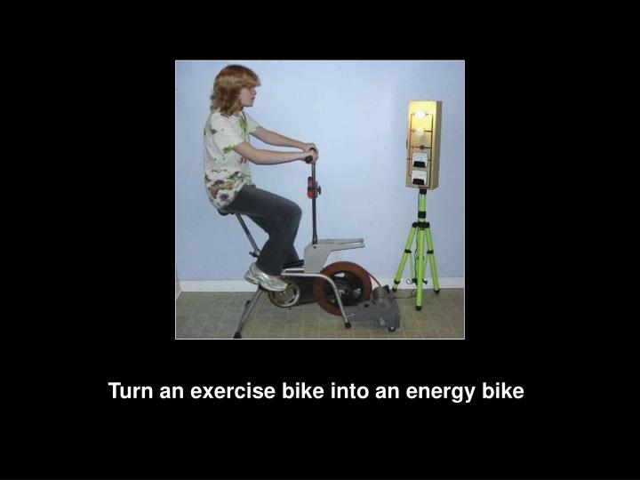 Turn an exercise bike into an energy bike